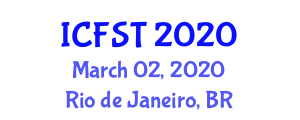 International Conference on Fiber Science and Technology (ICFST) March 02, 2020 - Rio de Janeiro, Brazil