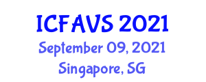 International Conference on Fisheries, Animal and Veterinary Sciences (ICFAVS) September 09, 2021 - Singapore, Singapore