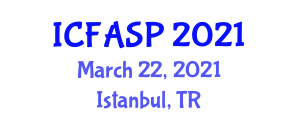 International Conference on Fisheries, Aquaculture and Seafood Processing (ICFASP) March 22, 2021 - Istanbul, Turkey