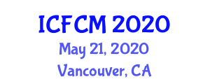 International Conference on Flow Chemistry and Microphotonics (ICFCM) May 21, 2020 - Vancouver, Canada