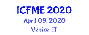 International Conference on Fluid Mechanics and Engineering (ICFME) April 09, 2020 - Venice, Italy