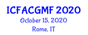 International Conference on Food Additives, Contamination and Genetically Modified Foods (ICFACGMF) October 15, 2020 - Rome, Italy