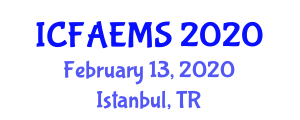 International Conference on Food, Agricultural, Ecological and Medical Sciences (ICFAEMS) February 13, 2020 - Istanbul, Turkey