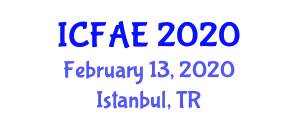 International Conference on Food and Agricultural Engineering (ICFAE) February 13, 2020 - Istanbul, Turkey