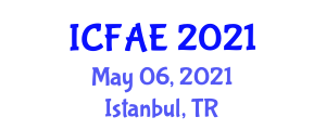 International Conference on Food and Agricultural Engineering (ICFAE) May 06, 2021 - Istanbul, Turkey