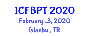 International Conference on Food and Beverage Processing Technology (ICFBPT) February 13, 2020 - Istanbul, Turkey