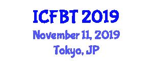 International Conference on Food and Bioprocess Technology (ICFBT) November 11, 2019 - Tokyo, Japan