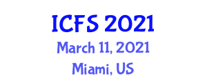 International Conference on Food and Standards (ICFS) March 11, 2021 - Miami, United States
