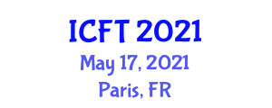 International Conference on Food and Tourism (ICFT) May 17, 2021 - Paris, France