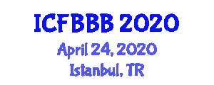 International Conference on Food Bioengineering, Biosynthesis and Bioconversion (ICFBBB) April 24, 2020 - Istanbul, Turkey