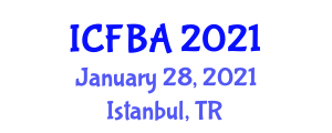 International Conference on Food Biotechnology and Applications (ICFBA) January 28, 2021 - Istanbul, Turkey