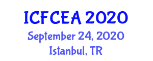 International Conference on Food Chemistry and Engineering Applications (ICFCEA) September 24, 2020 - Istanbul, Turkey