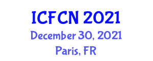 International Conference on Food Chemistry and Nanotechnology (ICFCN) December 30, 2021 - Paris, France