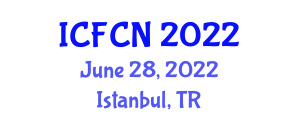 International Conference on Food Chemistry and Nanotechnology (ICFCN) June 28, 2022 - Istanbul, Turkey
