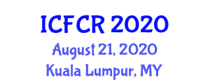 International Conference on Food Chemistry and Research (ICFCR) August 21, 2020 - Kuala Lumpur, Malaysia