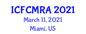 International Conference on Food Contact Materials and Risk Assessment (ICFCMRA) March 11, 2021 - Miami, United States