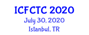 International Conference on Food Contamination and Toxic Components (ICFCTC) July 30, 2020 - Istanbul, Turkey