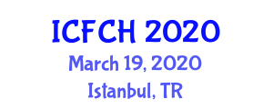 International Conference on Food Control and Health (ICFCH) March 19, 2020 - Istanbul, Turkey