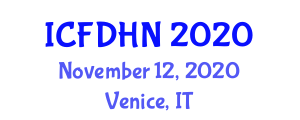 International Conference on Food Design and Human Nutrition (ICFDHN) November 12, 2020 - Venice, Italy