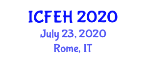 International Conference on Food Engineering and Health (ICFEH) July 23, 2020 - Rome, Italy
