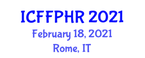 International Conference on Food Fraud and Public Health Risks (ICFFPHR) February 18, 2021 - Rome, Italy