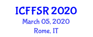 International Conference on Food Fraud and Supplier Relationship (ICFFSR) March 05, 2020 - Rome, Italy