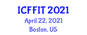 International Conference on Food Fraud Incident Types (ICFFIT) April 22, 2021 - Boston, United States