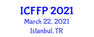 International Conference on Food Fraud Prevention (ICFFP) March 22, 2021 - Istanbul, Turkey