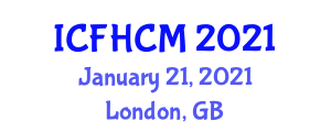 International Conference on Food Health, Contamination and Micronutrients (ICFHCM) January 21, 2021 - London, United Kingdom