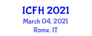 International Conference on Food Hydrocolloids (ICFH) March 04, 2021 - Rome, Italy