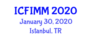 International Conference on Food Industry, Management and Manufacturing (ICFIMM) January 30, 2020 - Istanbul, Turkey