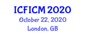 International Conference on Food Ingredients, Contamination and Micronutrients (ICFICM) October 22, 2020 - London, United Kingdom