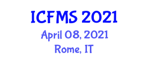 International Conference on Food Manufacturing and Safety (ICFMS) April 08, 2021 - Rome, Italy