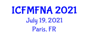 International Conference on Food Microbiology and Food Nanotechnology Applications (ICFMFNA) July 19, 2021 - Paris, France