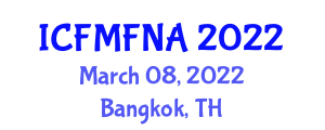International Conference on Food Microbiology and Food Nanotechnology Applications (ICFMFNA) March 08, 2022 - Bangkok, Thailand
