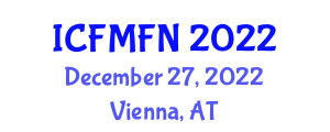 International Conference on Food Microbiology and Food Nanotechnology (ICFMFN) December 27, 2022 - Vienna, Austria