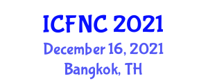 International Conference on Food Nanotechnology and Chemistry (ICFNC) December 16, 2021 - Bangkok, Thailand