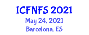International Conference on Food Nanotechnology and Food Security (ICFNFS) May 24, 2021 - Barcelona, Spain