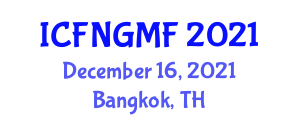International Conference on Food Nanotechnology and Genetically Modified Foods (ICFNGMF) December 16, 2021 - Bangkok, Thailand