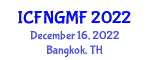 International Conference on Food Nanotechnology and Genetically Modified Foods (ICFNGMF) December 16, 2022 - Bangkok, Thailand
