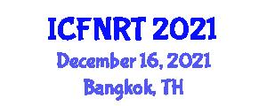 International Conference on Food Nanotechnology and Recent Trends (ICFNRT) December 16, 2021 - Bangkok, Thailand