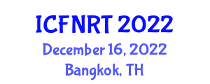 International Conference on Food Nanotechnology and Recent Trends (ICFNRT) December 16, 2022 - Bangkok, Thailand