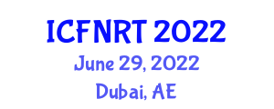 International Conference on Food Nanotechnology and Recent Trends (ICFNRT) June 29, 2022 - Dubai, United Arab Emirates
