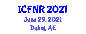 International Conference on Food Nanotechnology and Research (ICFNR) June 29, 2021 - Dubai, United Arab Emirates