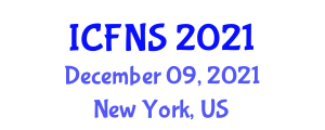 International Conference on Food Nanotechnology and Safety (ICFNS) December 09, 2021 - New York, United States