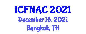 International Conference on Food Nanotechnology Applications and Chemistry (ICFNAC) December 16, 2021 - Bangkok, Thailand