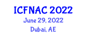 International Conference on Food Nanotechnology Applications and Chemistry (ICFNAC) June 29, 2022 - Dubai, United Arab Emirates