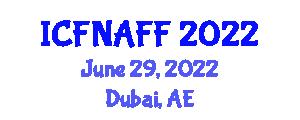 International Conference on Food Nanotechnology Applications and Functional Foods (ICFNAFF) June 29, 2022 - Dubai, United Arab Emirates