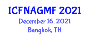International Conference on Food Nanotechnology Applications and Genetically Modified Foods (ICFNAGMF) December 16, 2021 - Bangkok, Thailand