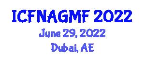 International Conference on Food Nanotechnology Applications and Genetically Modified Foods (ICFNAGMF) June 29, 2022 - Dubai, United Arab Emirates